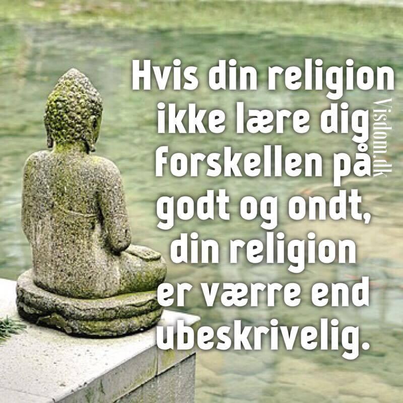 citater om religion Hvis din religion   Ordsprog,citater,digte og andre budskaber  citater om religion