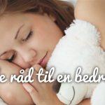 5 gode råd til hvordan du får en god nats søvn.