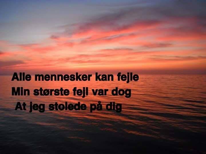 citater om at stole stolede   Danske citater, kærligheds citater, livet, Citater om  citater om at stole