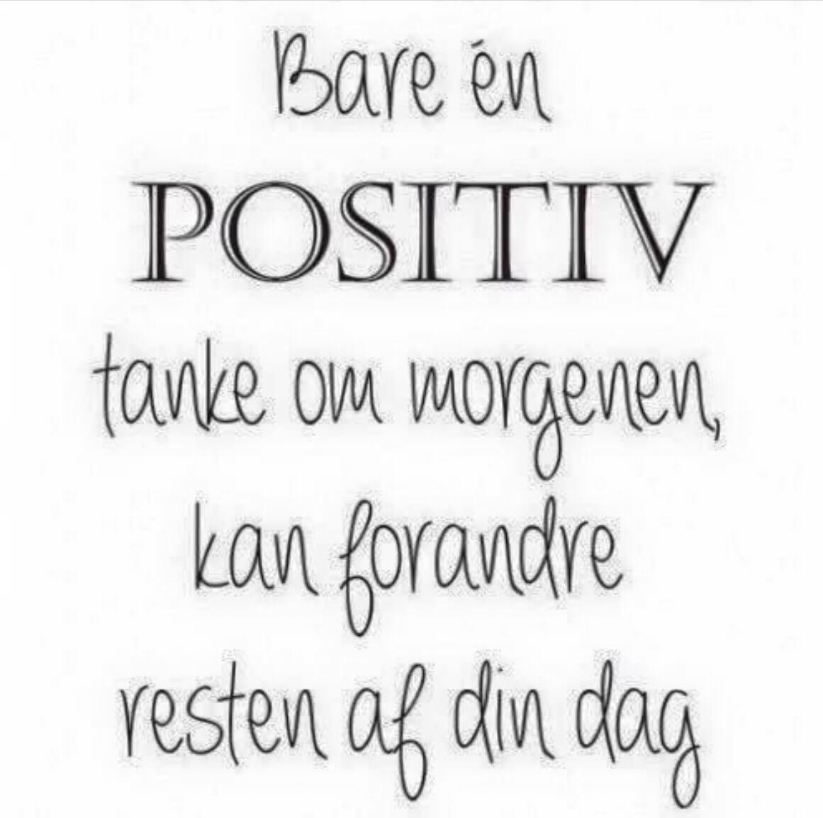 morgen citater positiv   Danmarks smukkeste citater finder du på Visdom.dk morgen citater