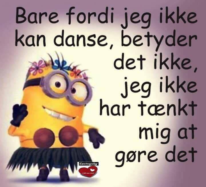 danse citater danse   Humor Side på dansk, Visdom.dk har samlet nordens største  danse citater
