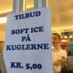 Dagens Tilbud soft Ice på kuglerene ..