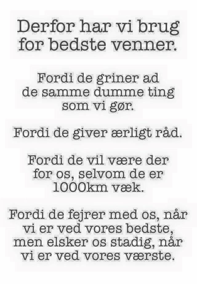 søde venne citater venner   Danmarks bedste citater, Søde citater, TOP 20 danske citater. søde venne citater