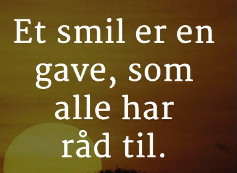 Et smil er en gave som alle har råd til