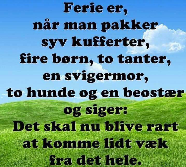 sjove ferie citater Ferie   Danske citater og gode budskaber Visdom.dk sjove ferie citater