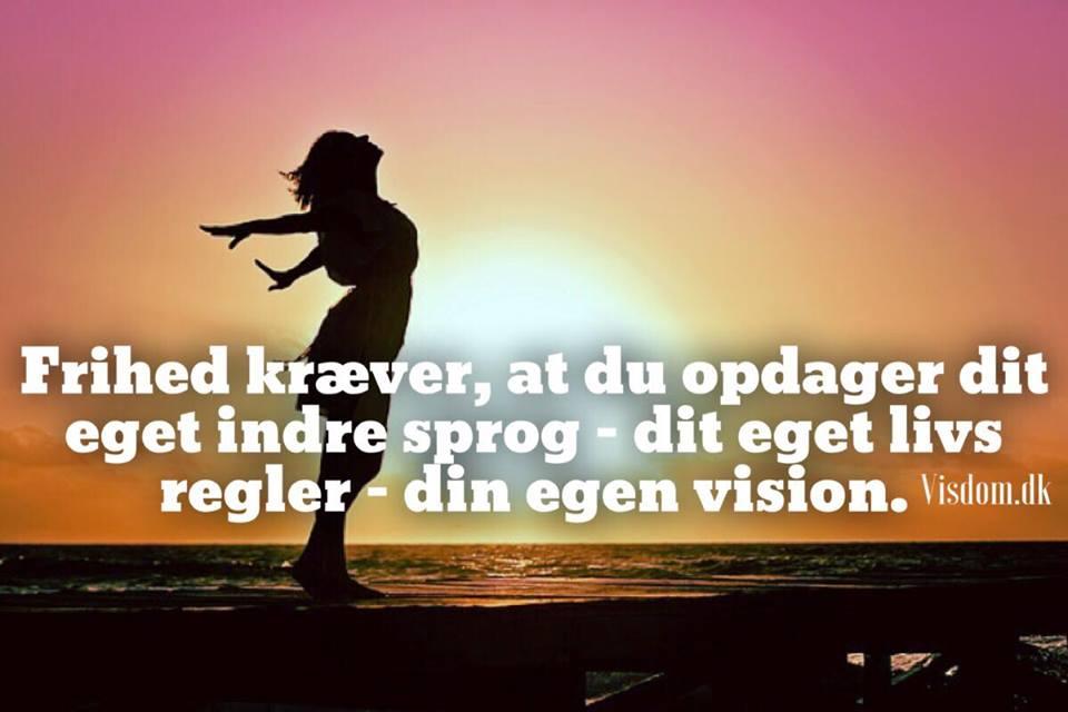 frihed citater Indre   frihed kræver at du opdager dit indre sprog, Find dine  frihed citater