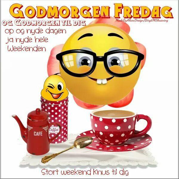 Godmorgen Fredag