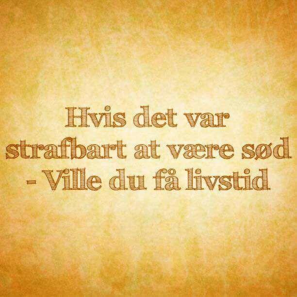 citater om at være glad strafbart   Danmarks bedste citater og budskaber på dansk og  citater om at være glad