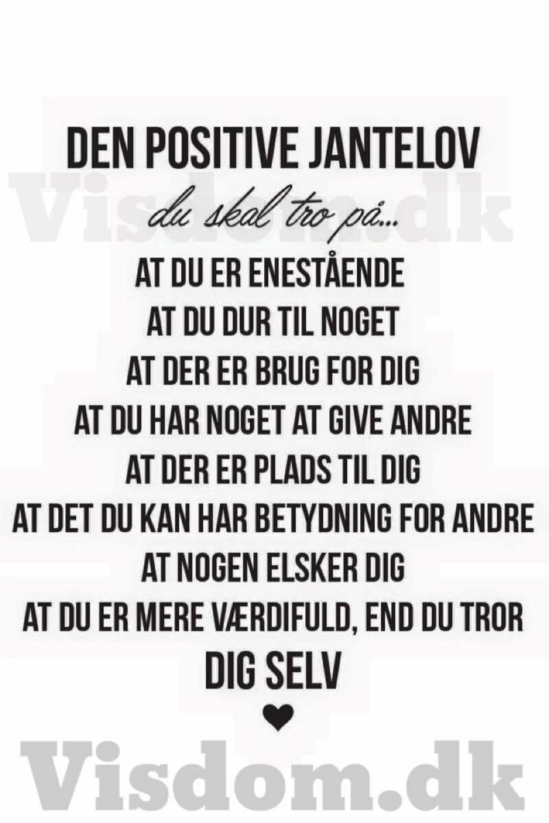 citater om at tro på sig selv jantelov   Den positive version, Hvis du leder efter citater & digte. citater om at tro på sig selv