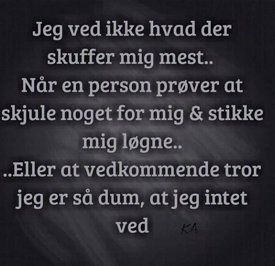citater om løgne skuffer   Danske citater   Søde citater om venskab og kærlighed  citater om løgne