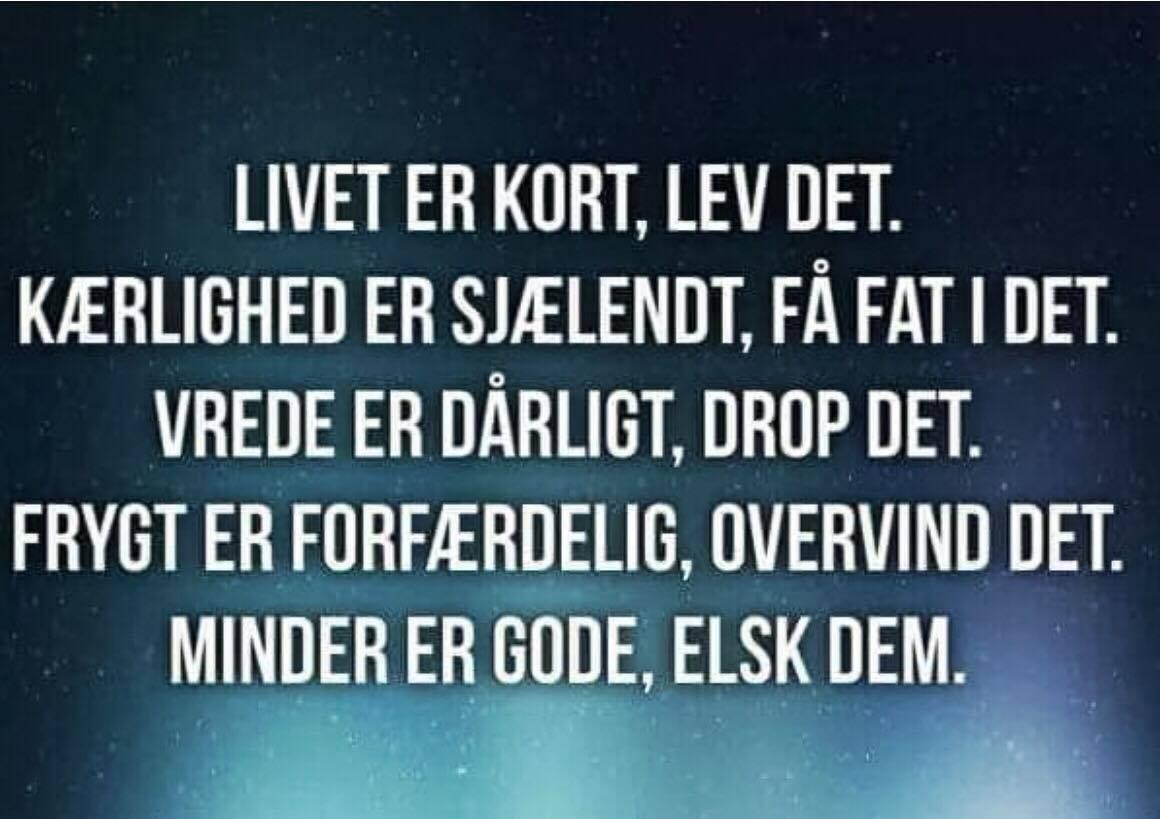 citater om livet og kærlighed Livet   Danske citater, flotte budskaber, visdom.dk har danmarks  citater om livet og kærlighed