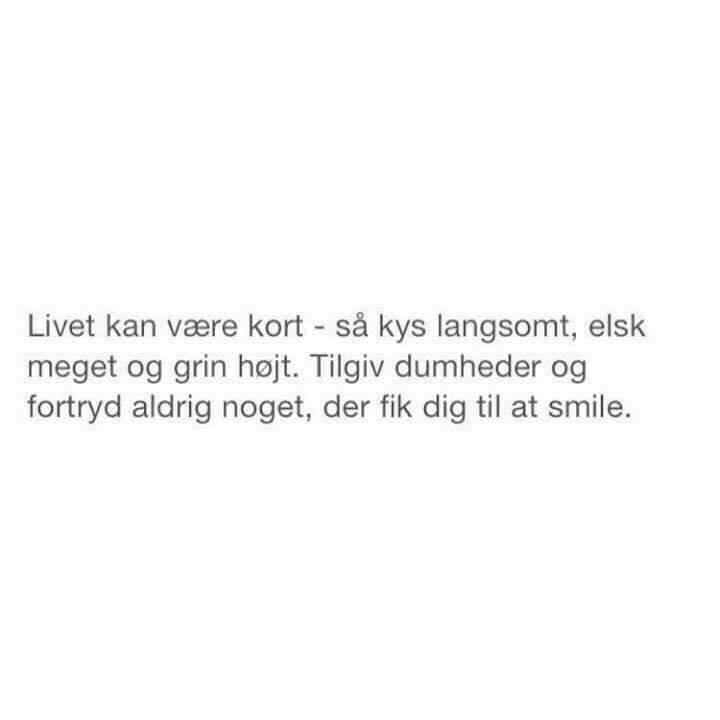 citater om kys livet   Danmarks smukkeste citater, Visdom.dk har danmarks bedste  citater om kys