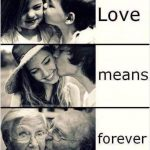 Love – Means – forever..