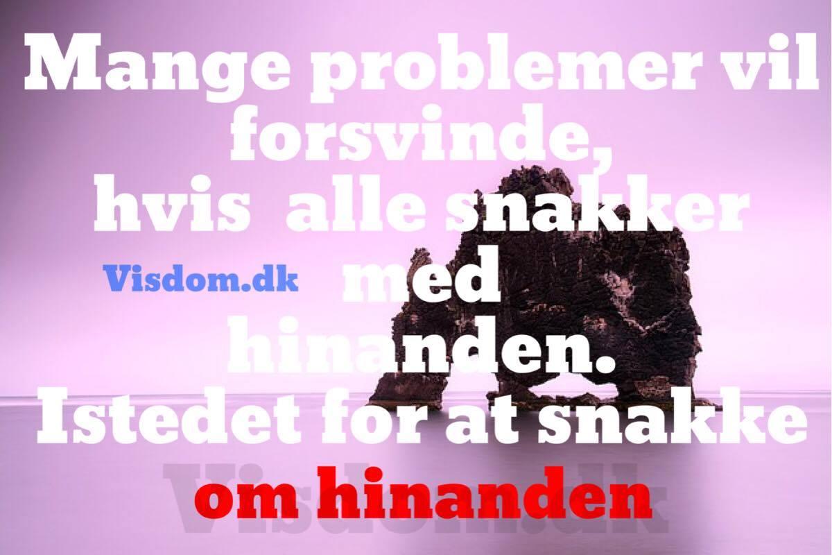 citater om problemer problemer   Citater om kærlighed og venskab   Visdom.dk har de  citater om problemer