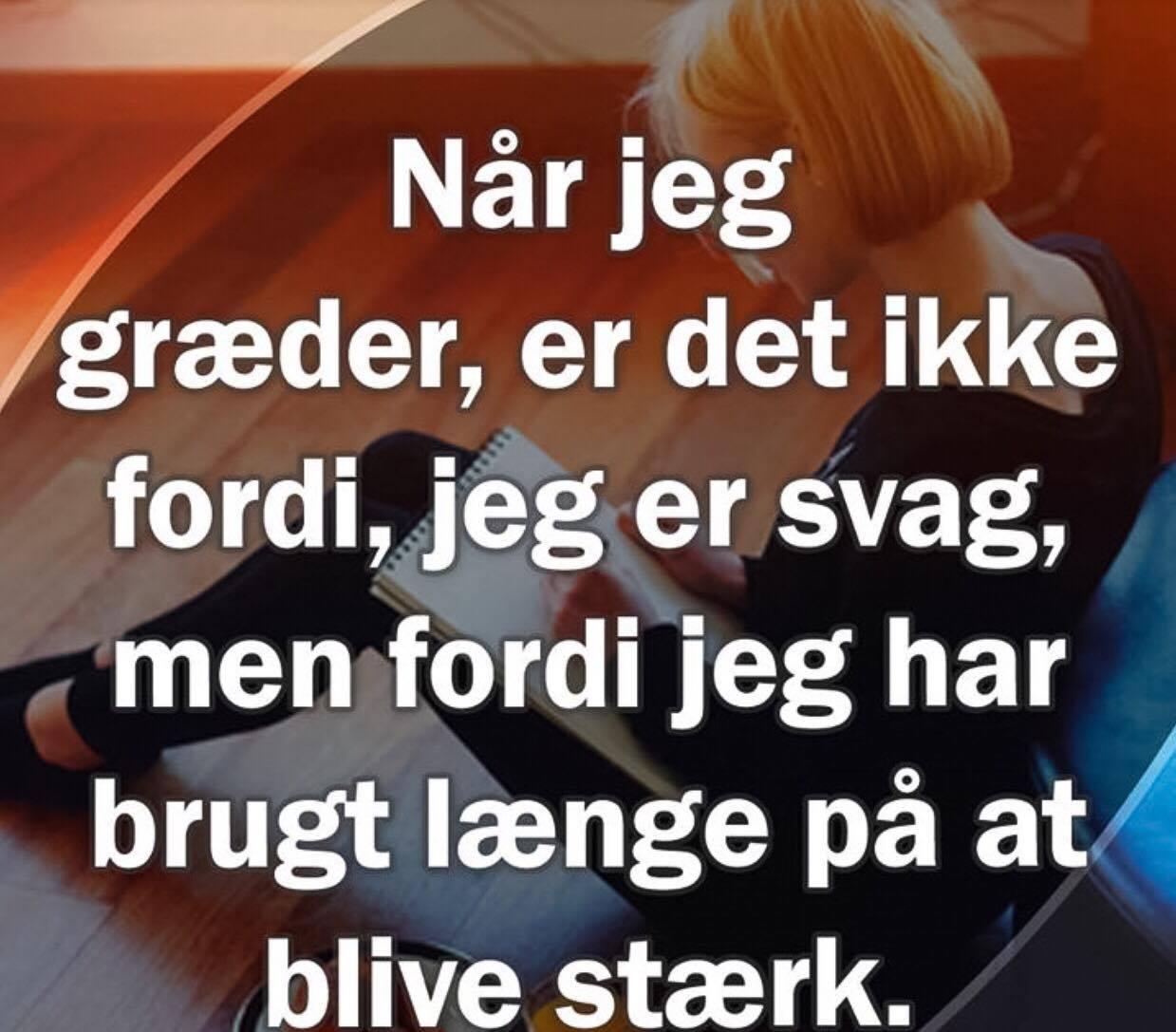 at være stærk citater stærk   TOP 20 citater, Danske citater, Visdom.dk har det bedste  at være stærk citater