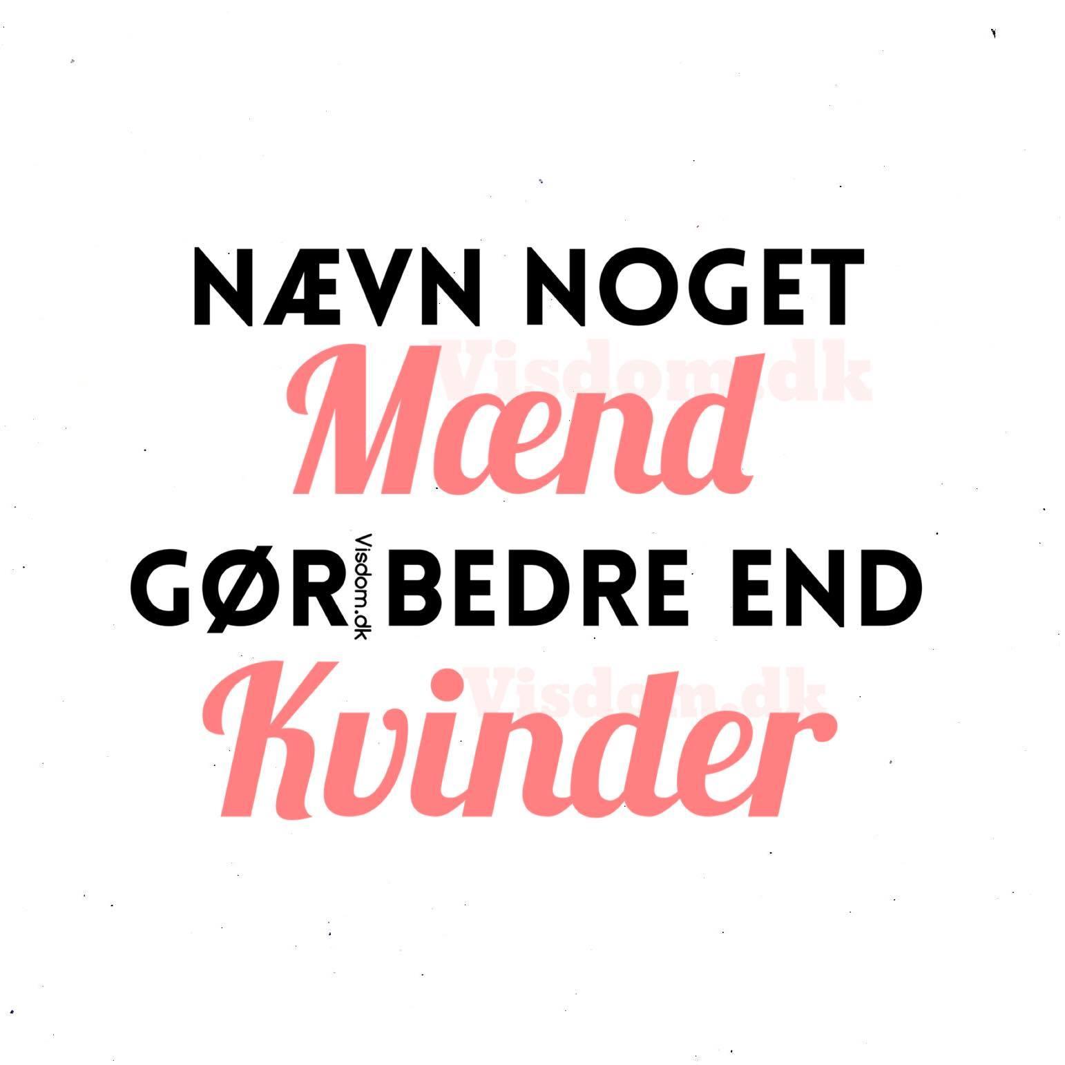 citat mænd kvinder   Danmarks bedste citater & billeder finder du altid på  citat mænd