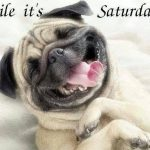 smile it's saturday…