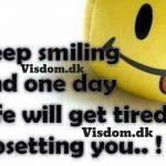 Keep smiling..