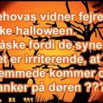 Jehovas vidner fejrer ikke halloween..