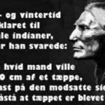 Sommer og vintertid blev forklaret til den gamle indianer..